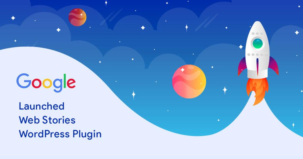 Google Launched Web Stories WordPress Plugin